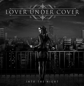 LOVERUNDERCOVER_IntoTheNight