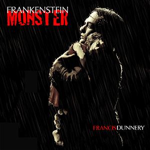 Francis Dunnery - Frankenstein monster