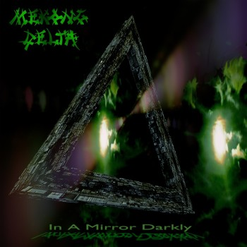 Mekong Delta – In a Mirror Darkly