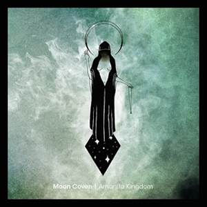 Moon Coven – Amanita Kingdom EP