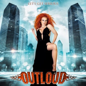 Outloud – Let's Get Serious