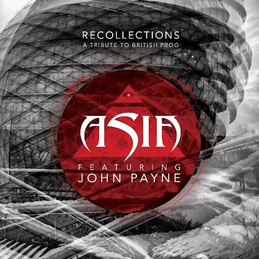 "Asia ft. John Payne – Recollections ""A Tribute To British Prog"""
