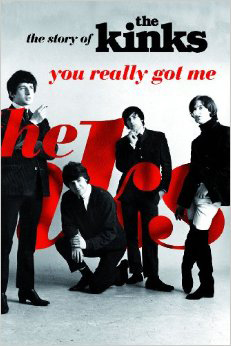 Nick Hasted – You Relly Got Me: The story of the Kinks