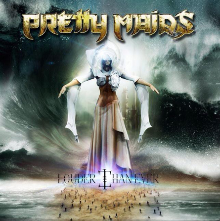 Pretty Maids – Louder Than Ever