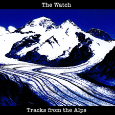 The Watch – Tracks from the alps