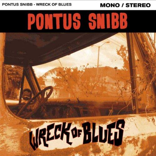 Pontus Snibb – Wreck of Blues