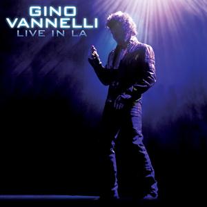 Gino Vannelli – Live in LA