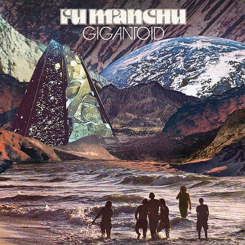Fu Manchu – Gigantoid