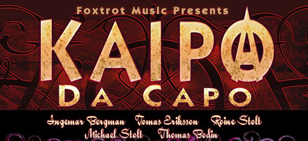 Biljetterna släppta till Kaipa – Da Capo Musikens Hus i Göteborg den 25 oktober.