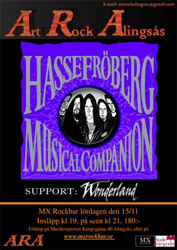 Hasse Fröberg and the Musical Companion / Wonderland på MX Rockbar den 15 november är inställt.