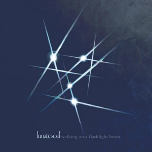 Lunatic Soul – Walking on a flashlight beam