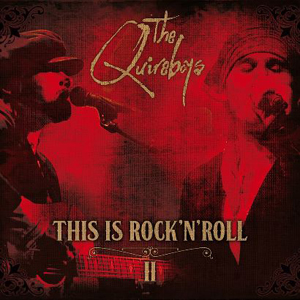 Quireboys, The - This Is Rock N Roll II - 2014
