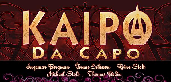 25:e oktober spelar KAIPA Da Capo på Musikens Hus i Göteborg.