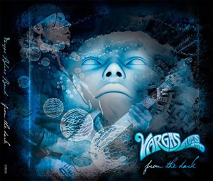 Vargas Blues Band - From The Dark - 2014