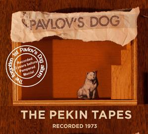Pavlovs-Dog-The-Pekin-Tapes1973