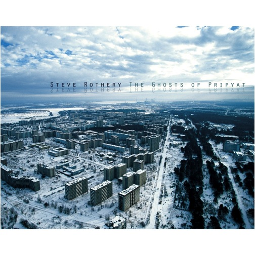 Steve Rothery  'The Ghosts Of Pripyat