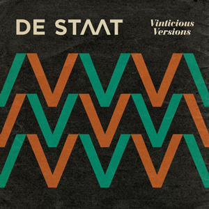 De Staat – Vinticious Versions