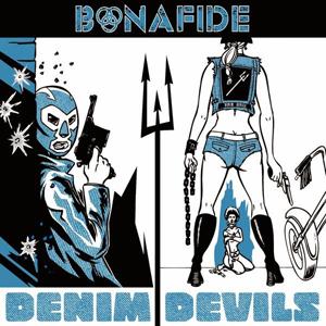 Bonafide – Denim Devils