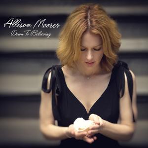 Allison Moorer – Down to believing