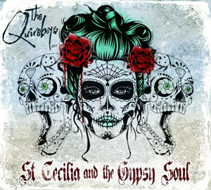 Quireboys, The - St Cecilia And The Gypsy Soul