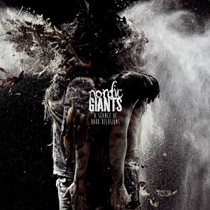 Nordic Giants – A Seance of Dark Delusions