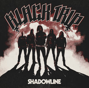 Black Trip – Shadowline