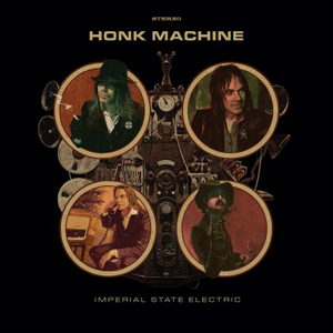 Imperial State Electric – Honk Machine
