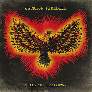 Jackson Firebird – Shake the Breakdown