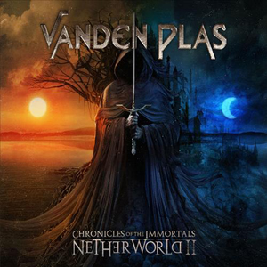 Vanden Plas – Chronicles of the immortals – Netherworld II