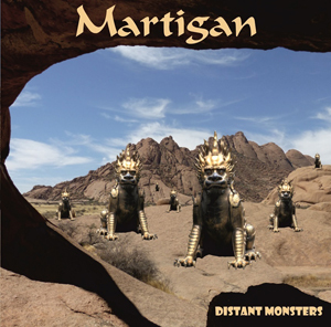Martigan – Distant monsters