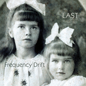 Frequency Drift – Last