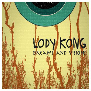 Lody Kong - Dream And Visions - 2016