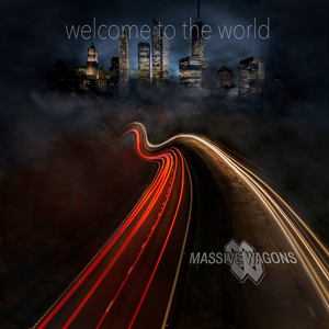 Massive Wagons - Welcome To The World - 2016