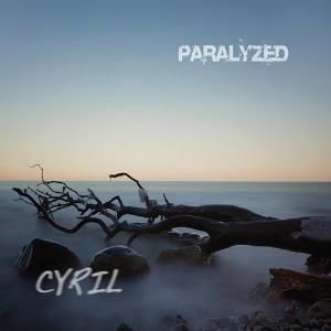 Cyril – Paralyzed