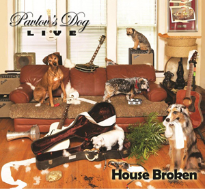 Pavlov´s Dog - House Broken