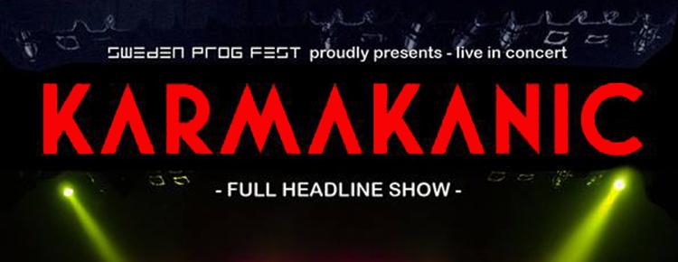 Sweden Prog Fest 2016 – Karmakanic + gäst/support.