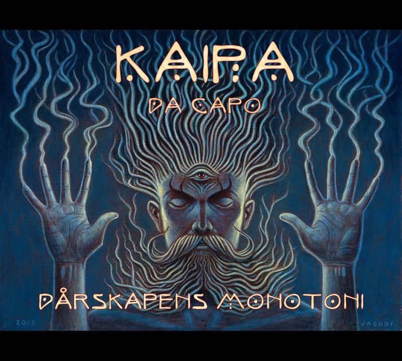 Kaipa da Capo – Dårskapens monotoni