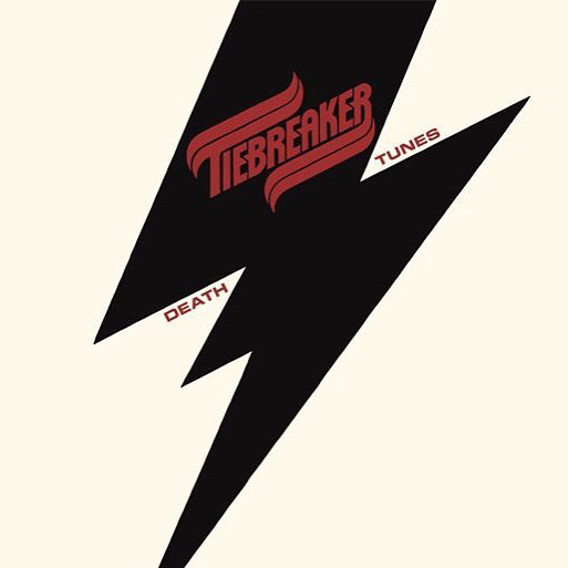 Tiebreaker – Death Tunes