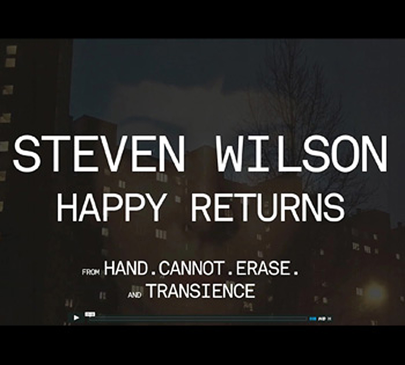 Steven Wilson – nya videon Happy Returns ligger ute.