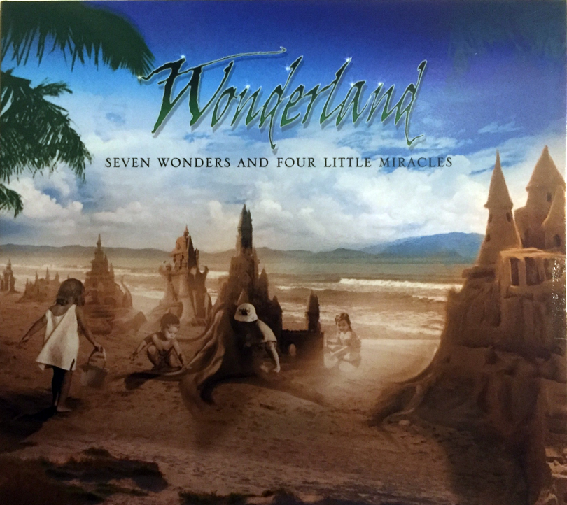 Wonderland – Seven Wonders And Four Little Miracles