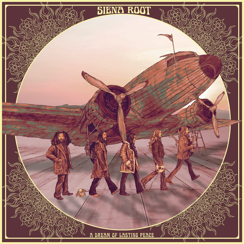 Siena Root – A Dream of Lasting Peace