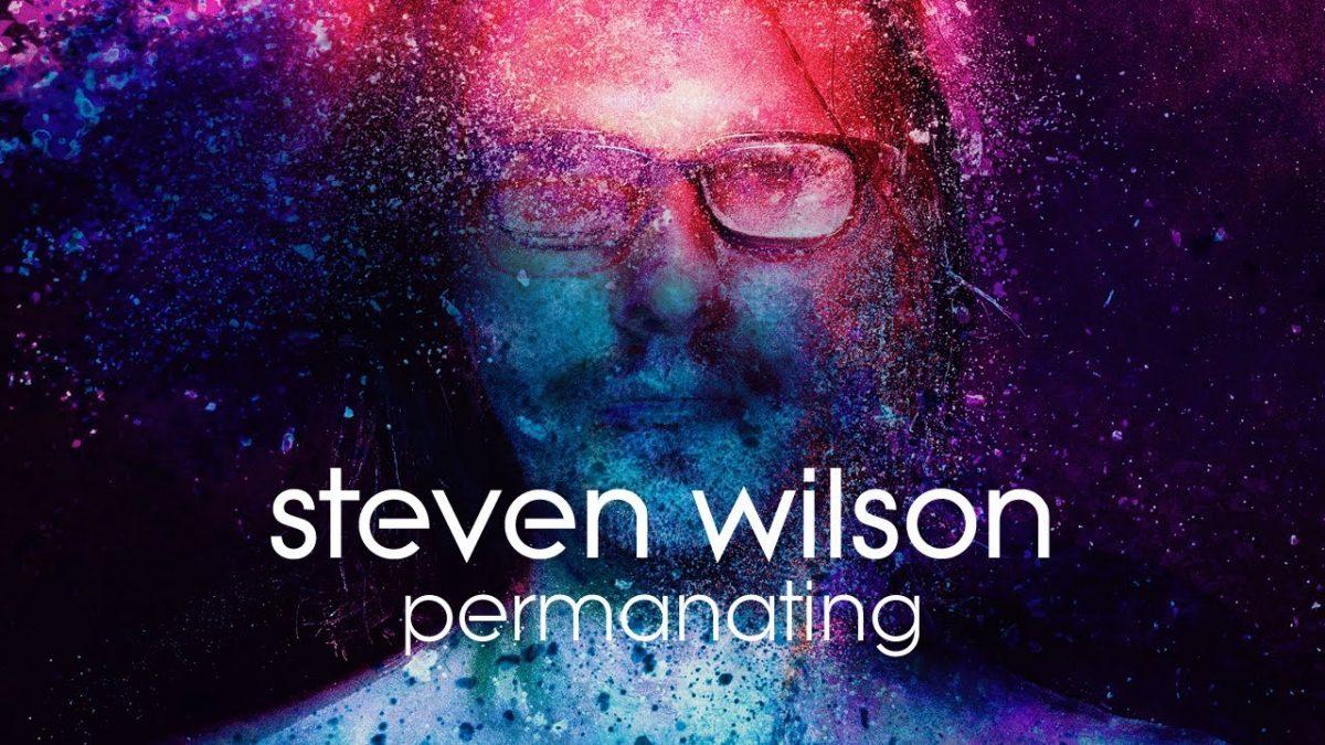 Steven Wilson – Permanating