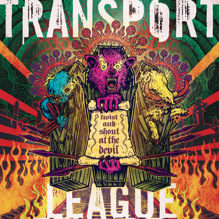 Transport League – Twist and Shout at the Devil