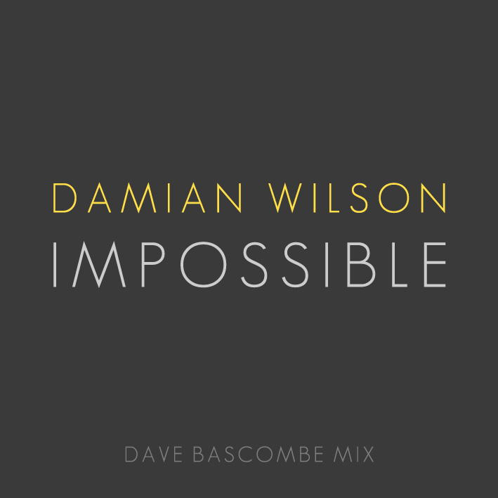 Impossible – ny singelversion med Damian Wilson.