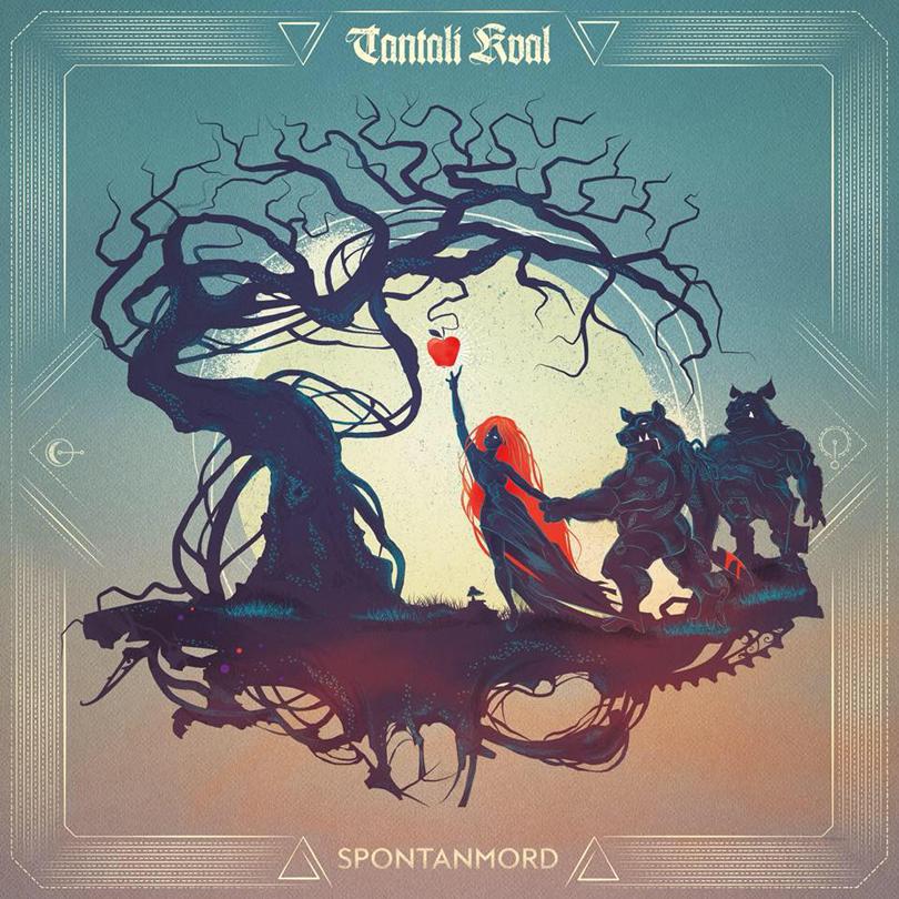 Tantali Kval – Spontanmord