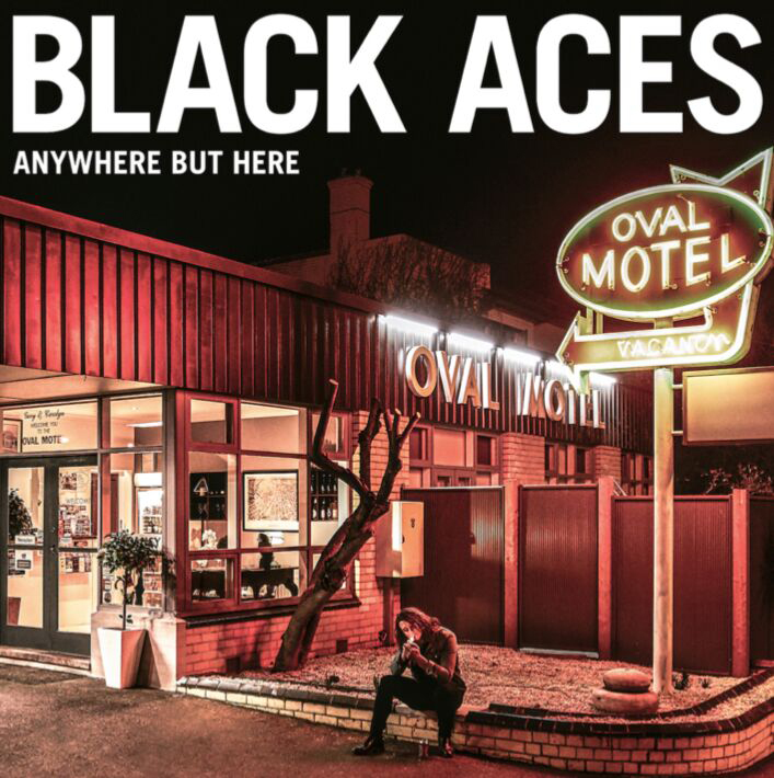 Black Aces – Anywhere But Here