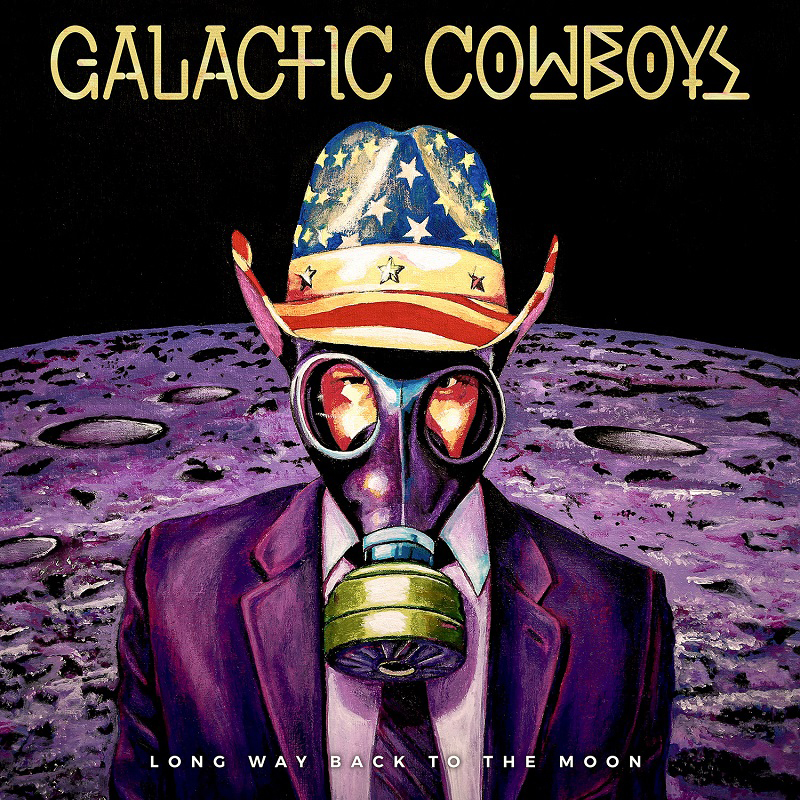 Galactic Cowboys – Long Way Back to the Moon