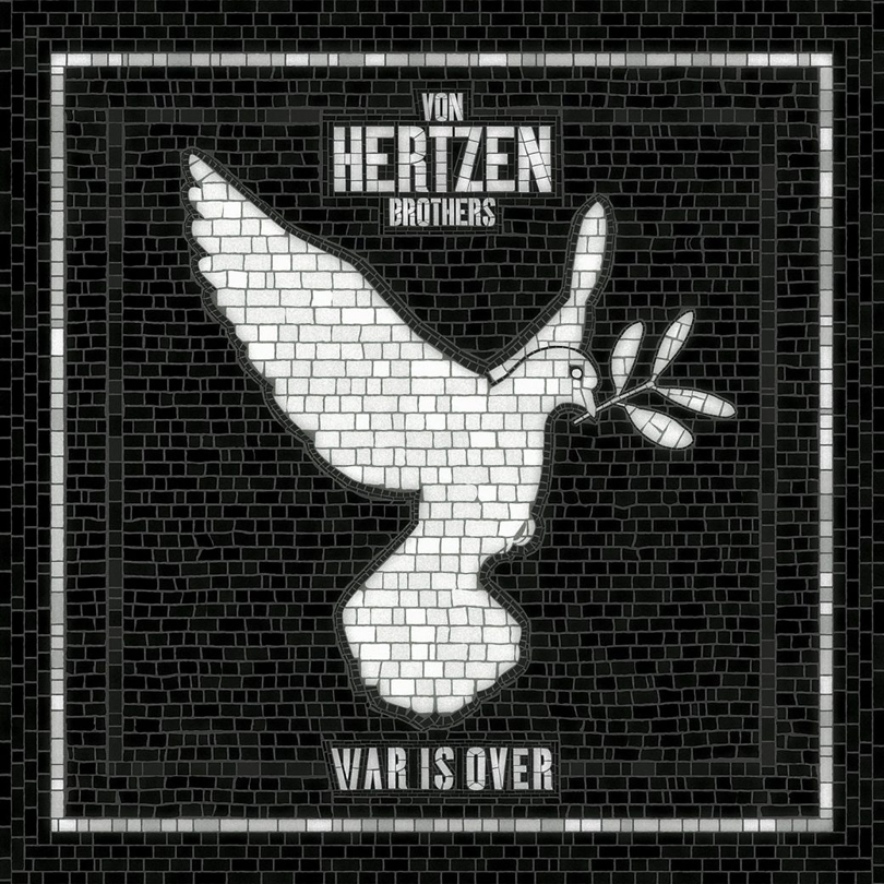 Von Hertzen Brothers – War is Over