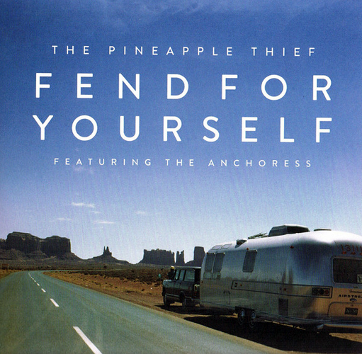 The Pineapple Thief (feat. The Anchoress) – ny version av spåret Fend for Yourself ute.