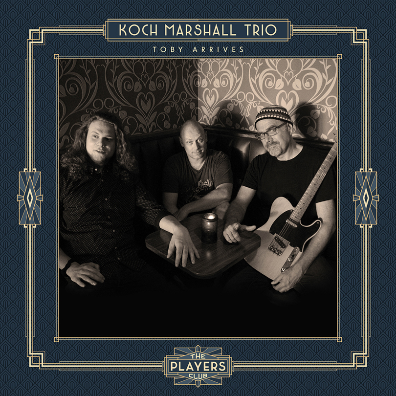Koch-Marshall Trio – Toby Arrives